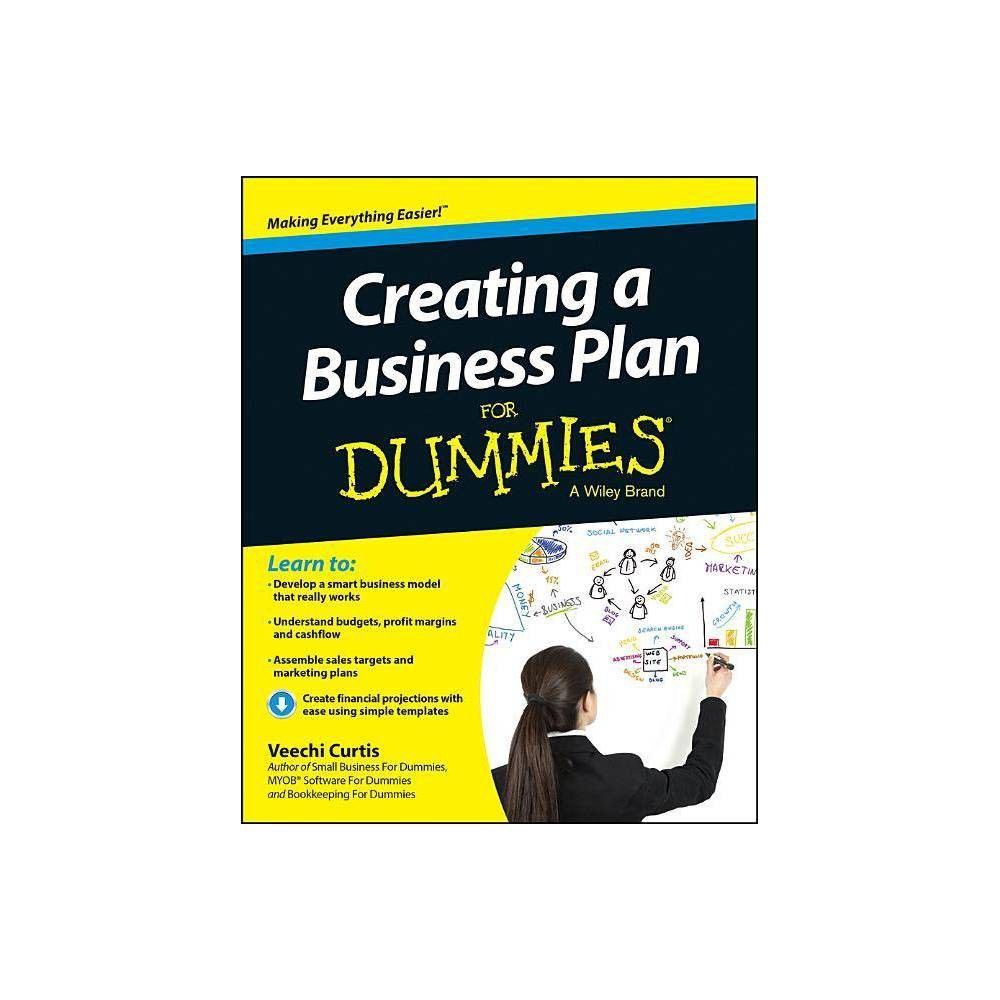 Creating a Business Plan for Dummies (For Dummies) by