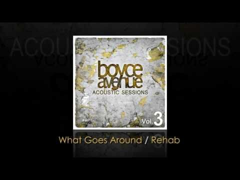 Justin Timberlake Rihanna T I What Goes Around Rehab Boyce Avenue Acoustic Cover Acoustic Covers Boyce Avenue Cover