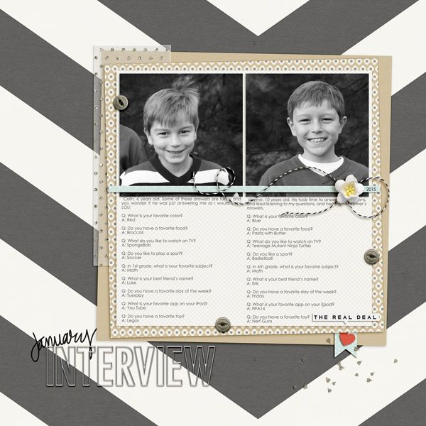 Interview by Jenn marione/j703 Amber LaBau Designs - A New Day Elements (http://the-lilypad.com/store/a-new-day-elements.html) One Little Bird - Silver Linings (http://the-lilypad.com/store/Silver-Linings.html) Scrapping with Liz - Sweet & Simple Blocked Templates (http://scraporchard.com/market/Simple-and-Sweet-Block-Album-Templates.html) Font is Century Gothic.  TFL!   MOC #26, Interview