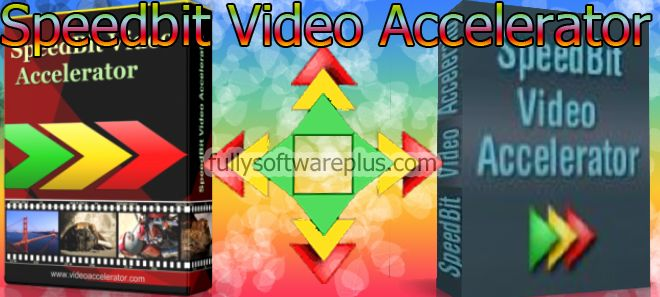 Speedbit Video Accelerator Premium Activation Code Fully