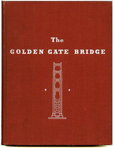 Joseph B Strauss Chief Engineer The Golden Gate Bridge Report