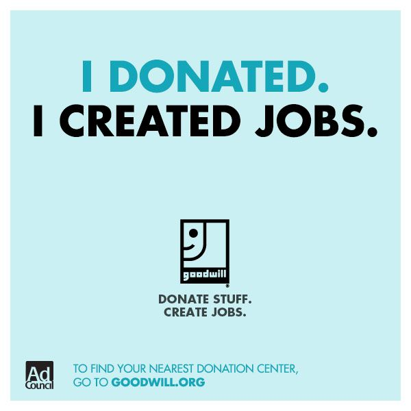 I Donated I Created Jobs Donatestuffcreatejobs Inspirational