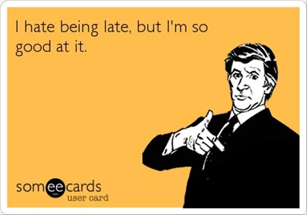 Image result for fashionably late