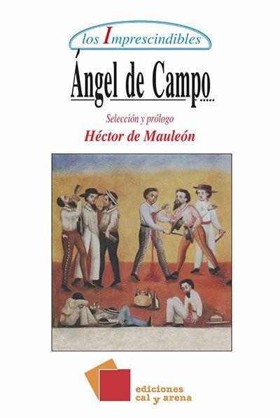 Angel De Campo Libros Leer Literatura