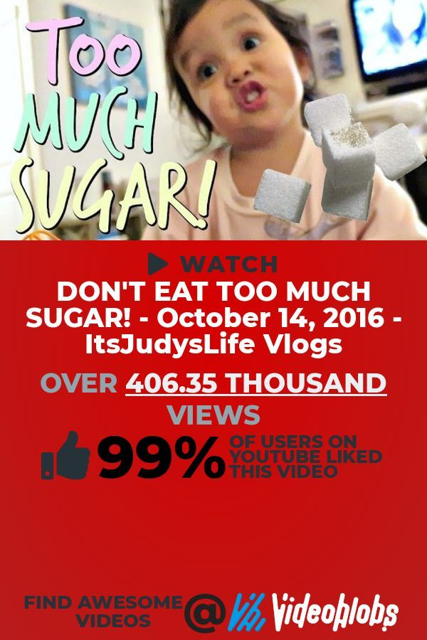 Ready for a trending People  Blogs video to play This clip titled DONT EAT TOO MUCH SUGAR  October 14 2016  ItsJudysLife Vlogs is sure to please