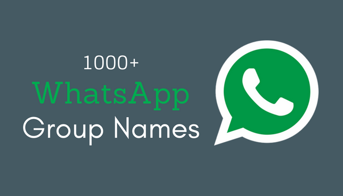 Get 1500+ WhatsApp group Names, Group Names for WhatsApp , Facebook