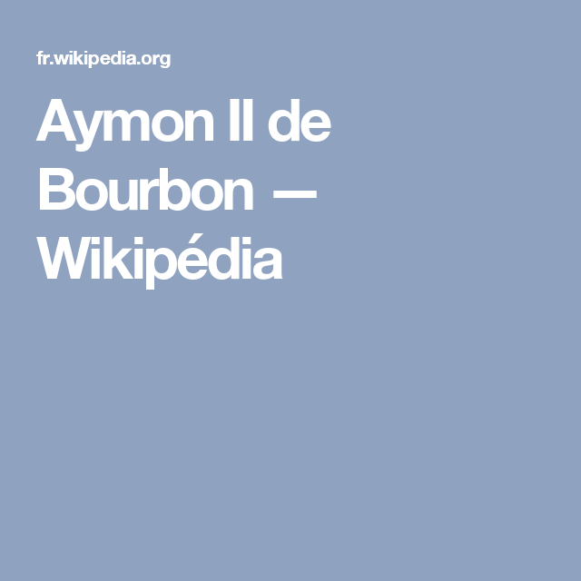 Aymon II de Bourbon — Wikipédia