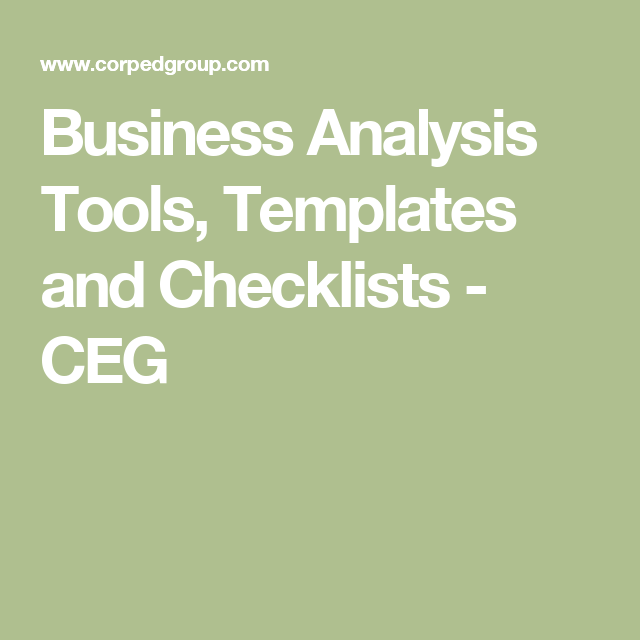 Business Analysis Tools Templates And Checklists  Ceg  Career