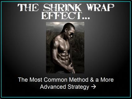 Shrink Wrap Effect