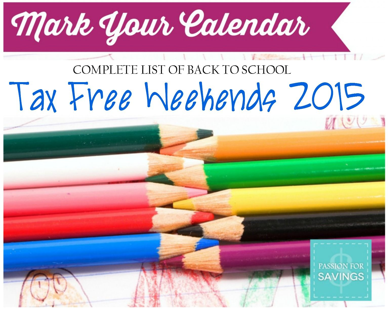 Current List Of Back To School Tax Free Weekend Holidays For 2015 Including Texas Florida Ark Free School Supplies Tax Free Weekend School Savings