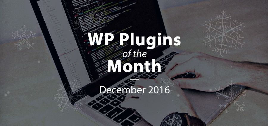 Premium WordPress Plugins of the Month: December 2016 - WPExplorer