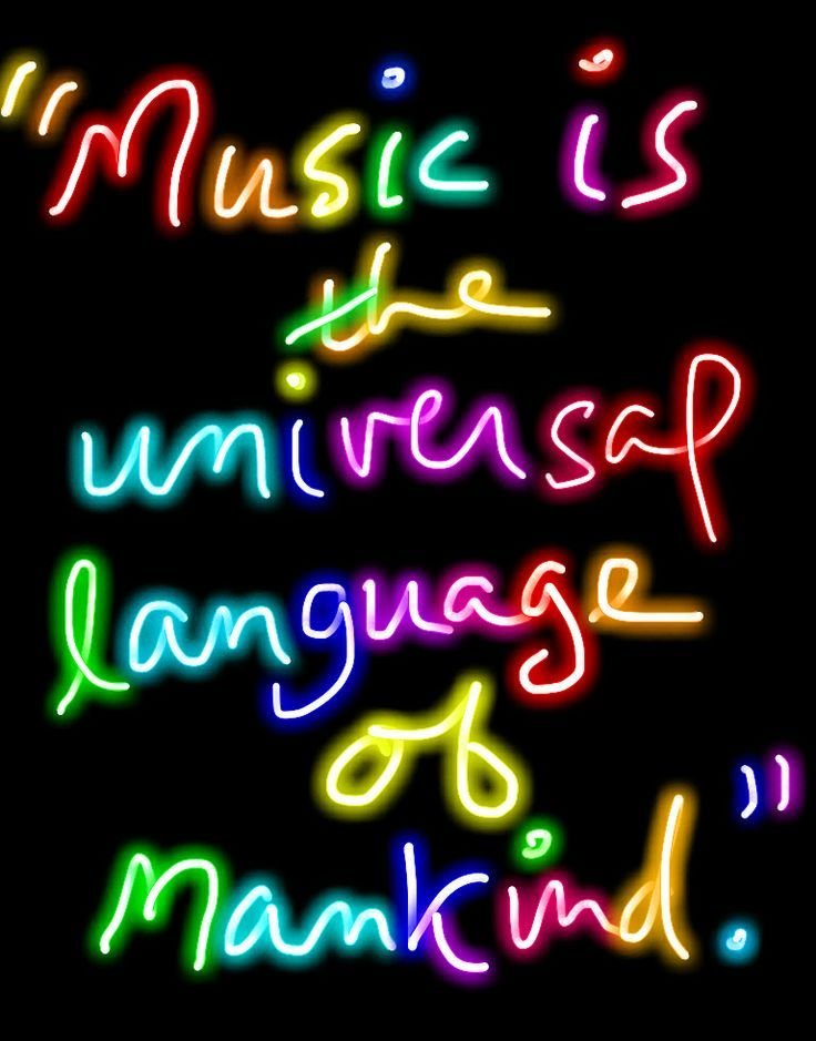 Music...universal language...unites us on common ground. I love the ebb and flow of music...