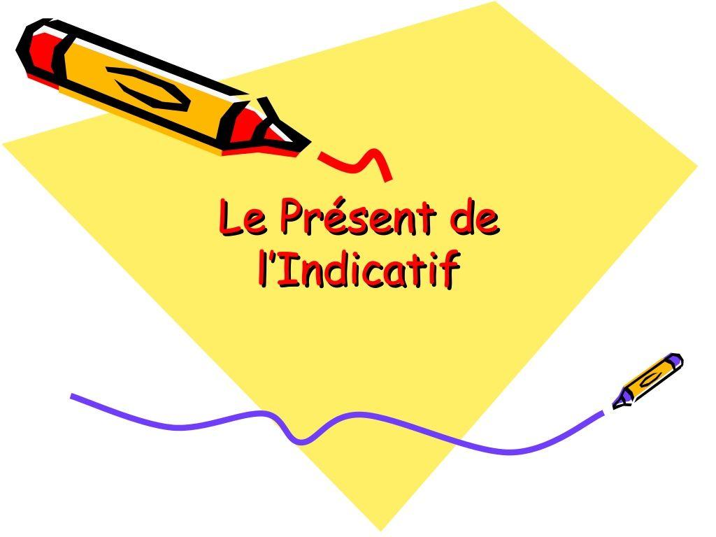 Le Present De L Indicatif Power Point By Sajm Via