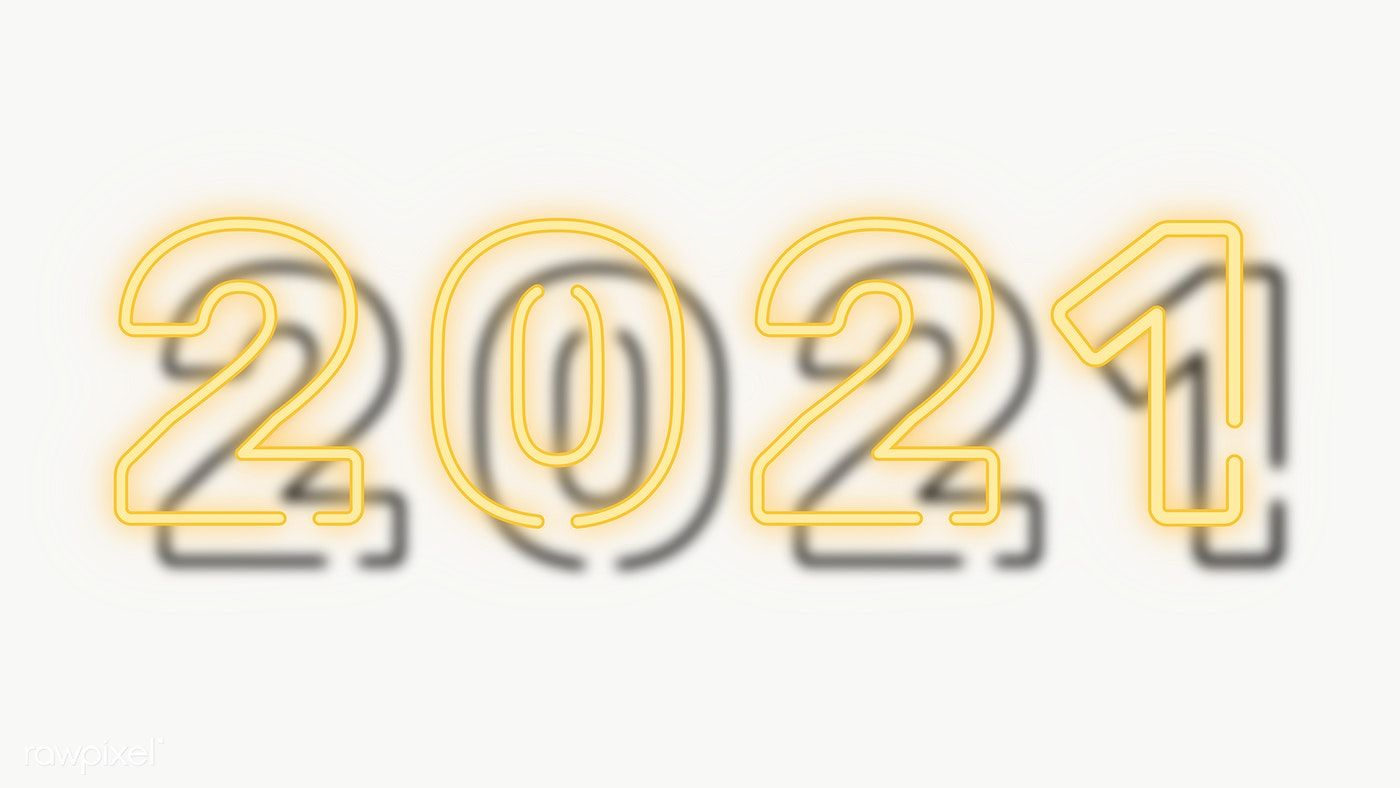 Download Premium Png Of Bright Neon Yellow 2021 Wallpaper Transparent Png In 2020 Happy New Year Signs Happy New Year Images Happy New Year Pictures