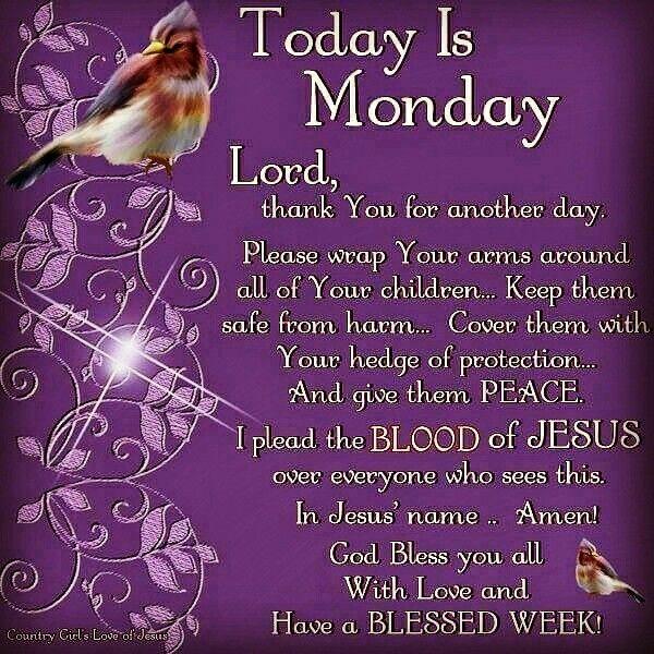 Monday Blessing Monday Blessings Monday Blessings