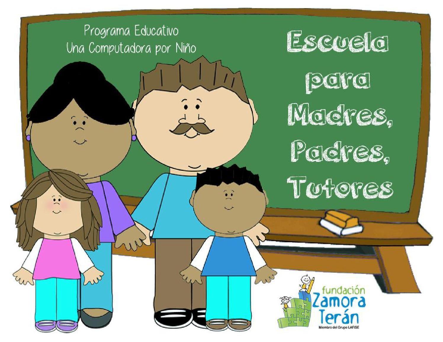 Escuela Para Madres Padres Y Tutores Padre Escuela Madre