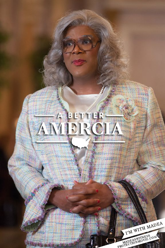 A Better Amercia - I'm with Madea #WitnessProtection #Amercia
