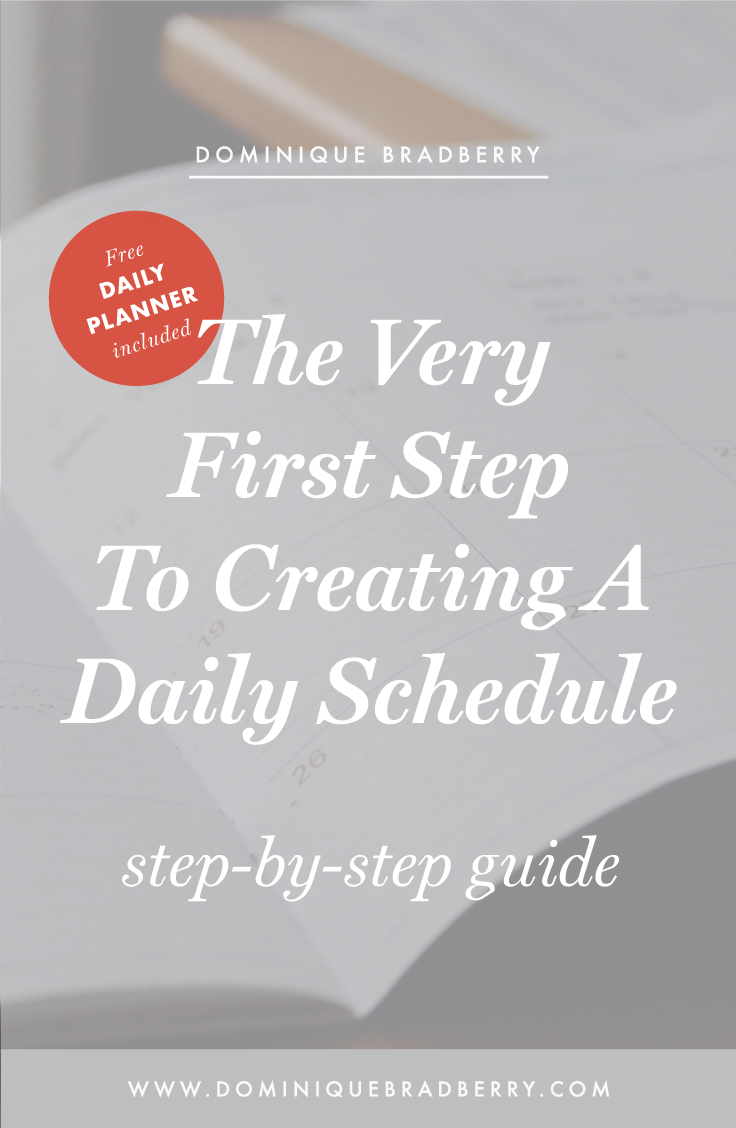 the very first step to creating a daily schedule create