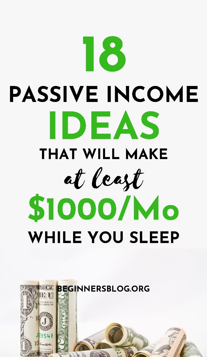 17 passive ideas to start making 1000 monthly no