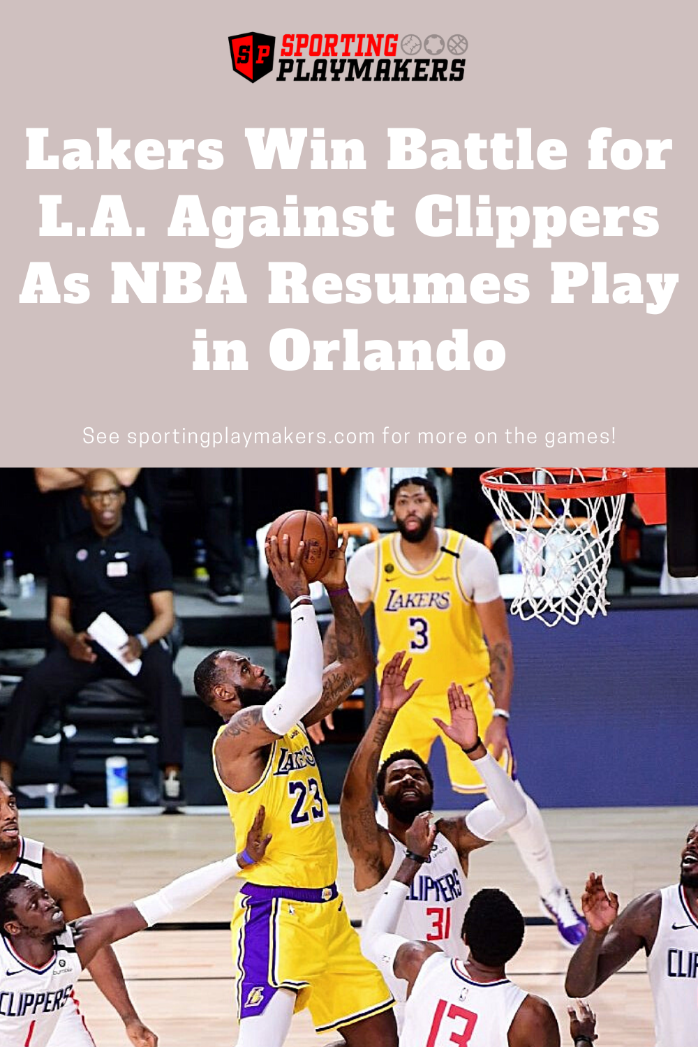 The National Basketball Association Resumed Play Last Night As Teams Vie For The Final Spots In The 2020 Play In 2020 Lakers Win Lakers National Basketball Association