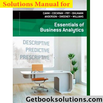 Solution manual for essentials of business analytics 1st edition by solution manual for essentials of business analytics 1st edition by camm fandeluxe Choice Image