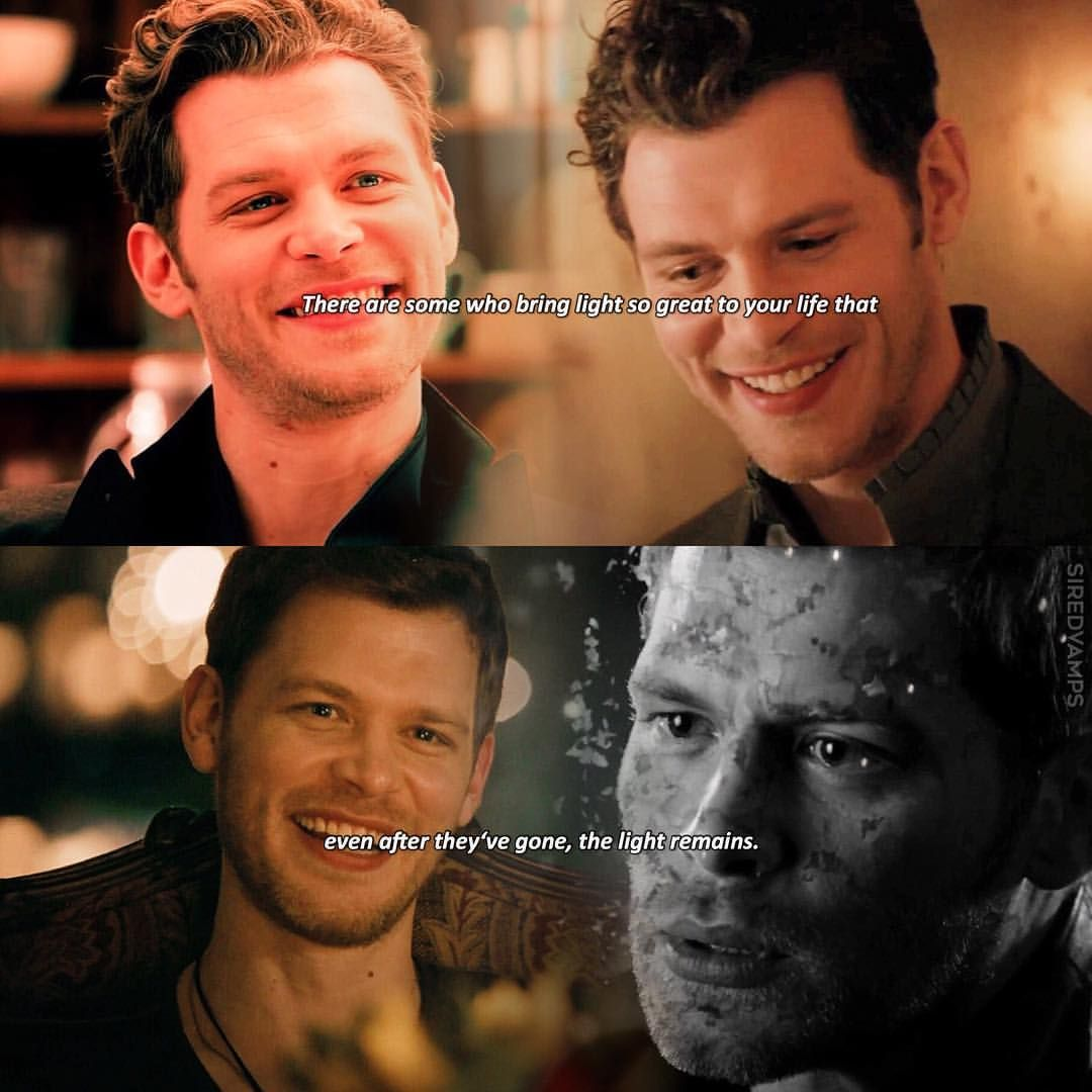 Klaus Mikaelson He Definitely Brought Light To My Life How Do You