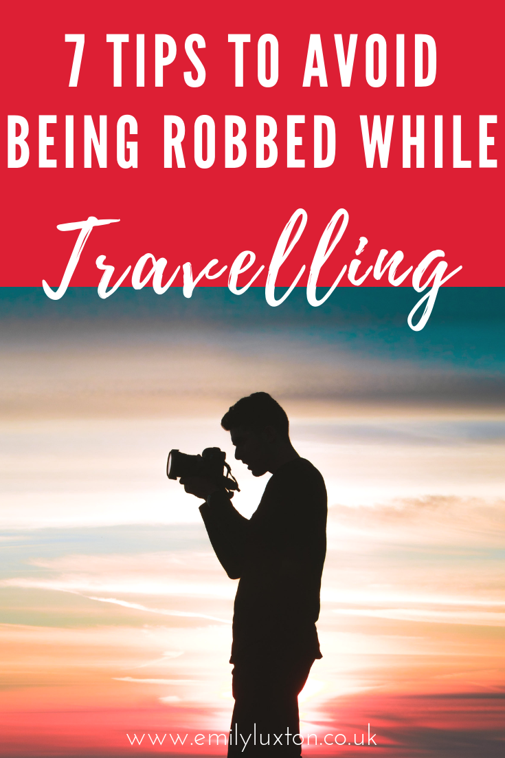 7 Tips To Avoid Being Robbed While Travelling Travel Insurance