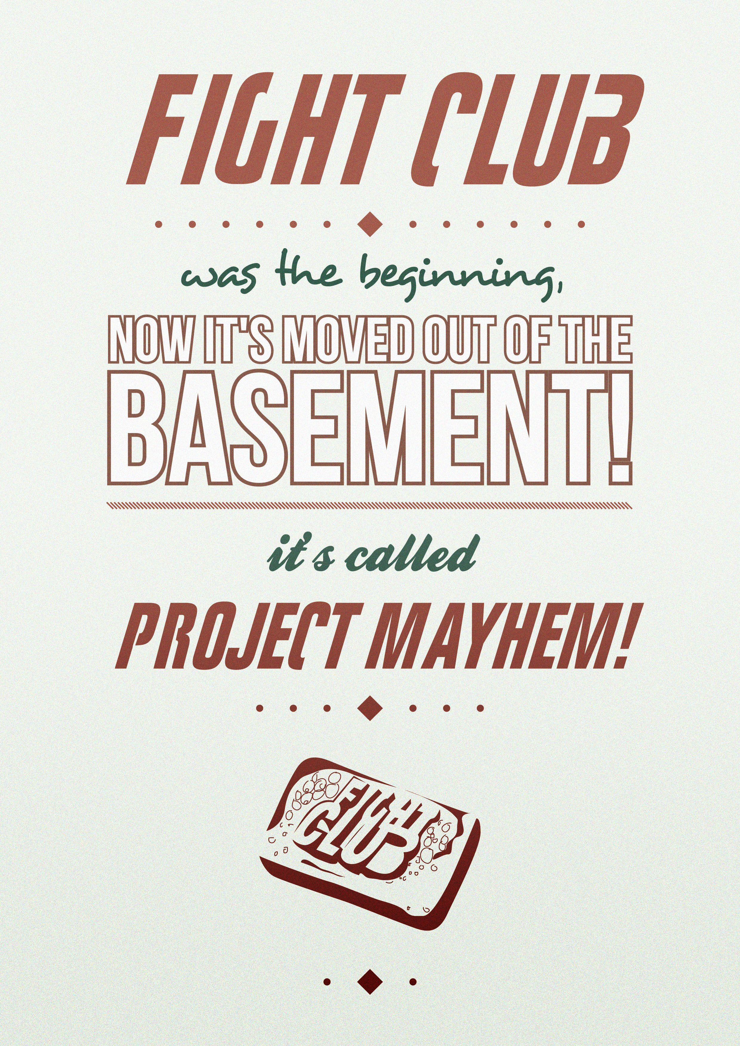 Project Mayhem Fight Club Inspired Typographical Piece Typography Essay