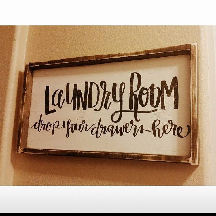 laundry room drop your drawers - Laundry Room Signs