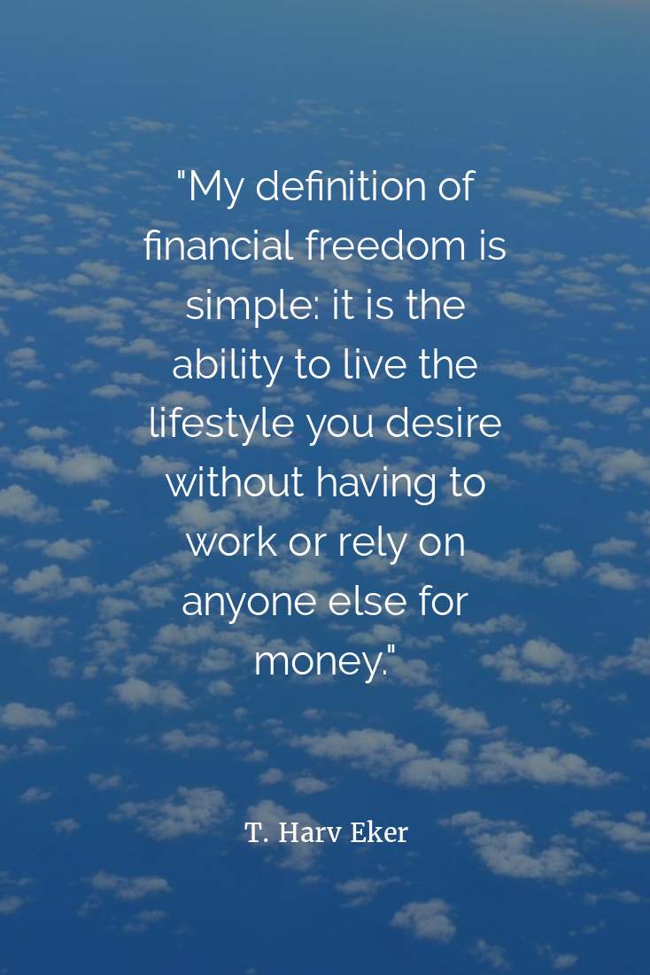 How Do You Define Financial Freedom Quotes To Live By Financial Freedom Financial