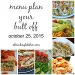 menu plan your butt off 10.25