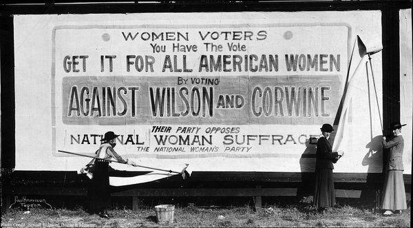 Women's History.  Billboard urging voters to reject Democrat Woodrow Wilson, who was against women's suffrage.