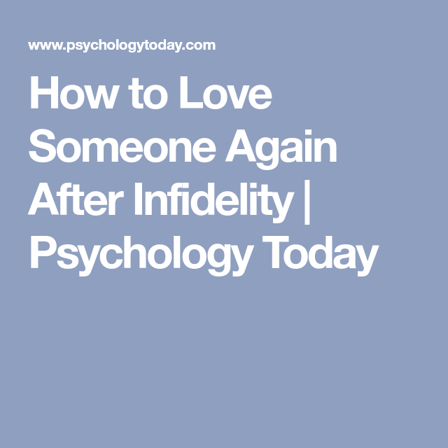 How to Love Someone Again After Infidelity | Psychology