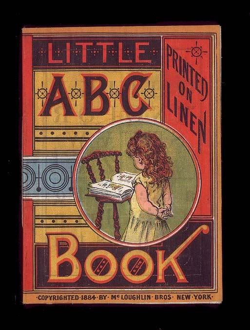 LITTLE ABC BOOK  1884 McLoughlin Brothers