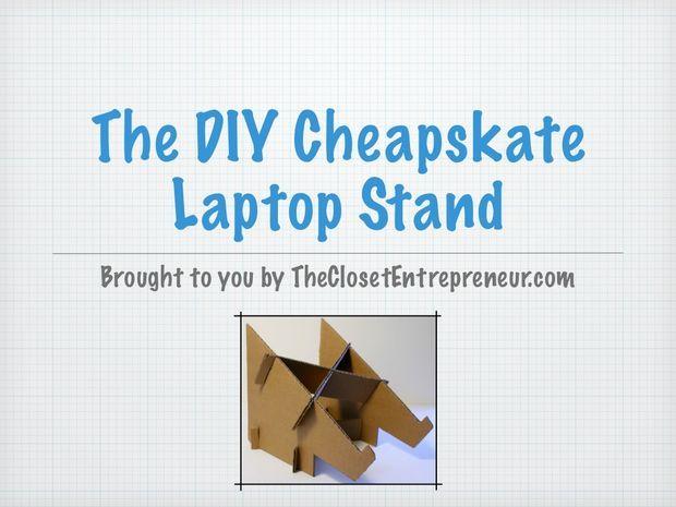 The DIY Cheapskate Laptop Stand Via TheClosetEntrepreneur ...