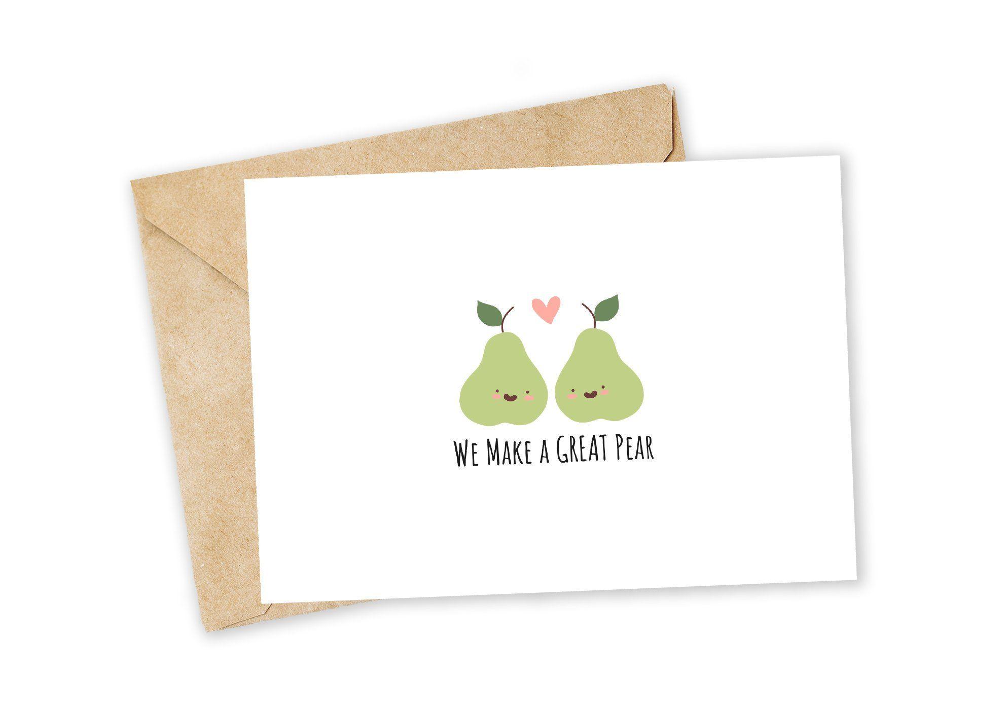 We Make A Great Pear Pear Greeting Card Happy Card I Love You