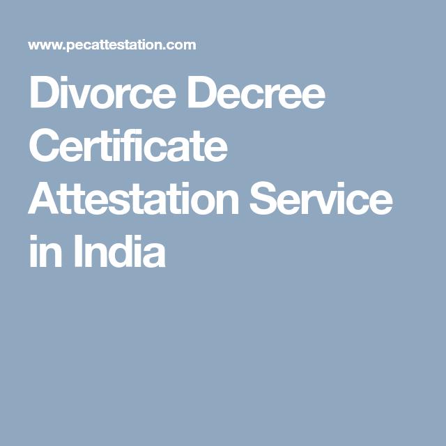 Divorce Decree Certificate Attestation Service In India Personal