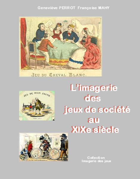 L'IMAGERIE des JEUX DE SOCIETE au XIXème