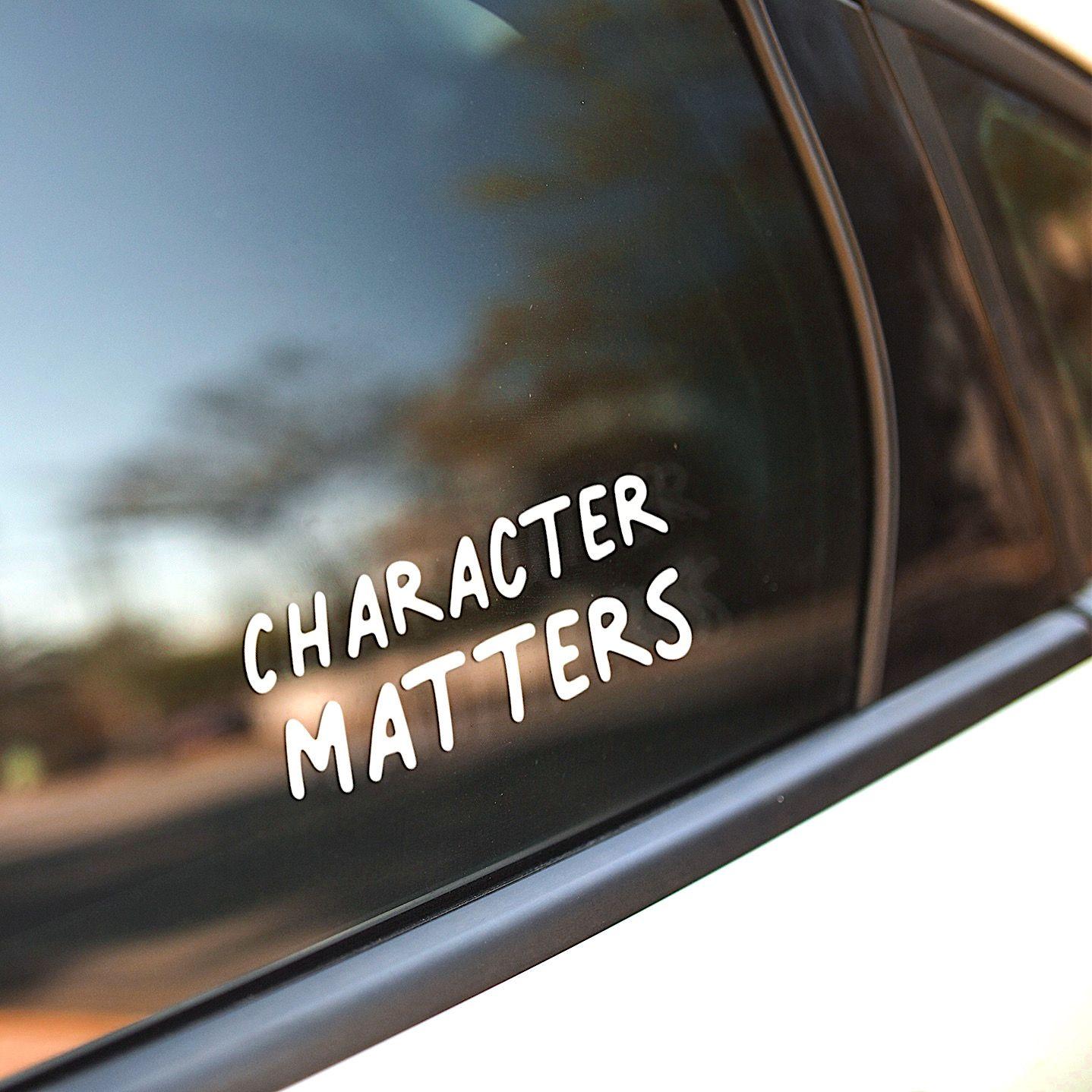 Car Decal Character Matters Vinyl Decal Glossy Decal White Vinyl Window Decal Car Decals Character Vinyl Decals [ 1438 x 1438 Pixel ]