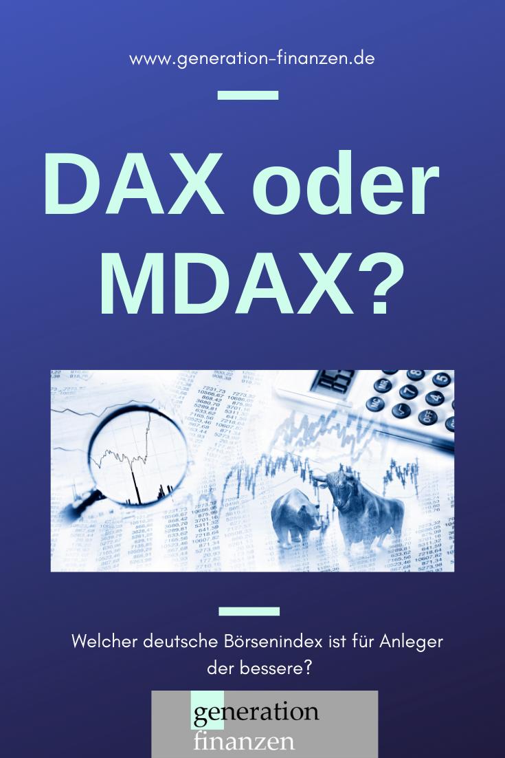 DAX vs. MDAX Welcher deutsche Börsenindex ist die bessere