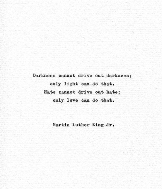 Martin Luther King Hand Typed Print 'Darkness and Light' Vintage Typewriter Quote Love Print American History Civil Rights Equality Quote