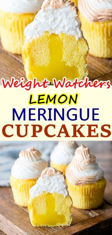 LEMON MERINGUE CUPCAKES – Weight Watchers Recipes #lemonmeringuecupcakes