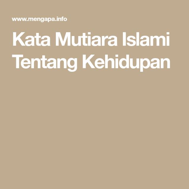 Kata Mutiara Islami Tentang Kehidupan Blog To Read Reading Blog