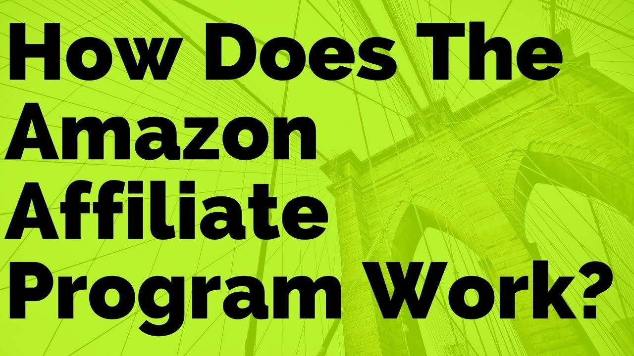 How Does The Amazon Affiliate Program Work Quora Questions