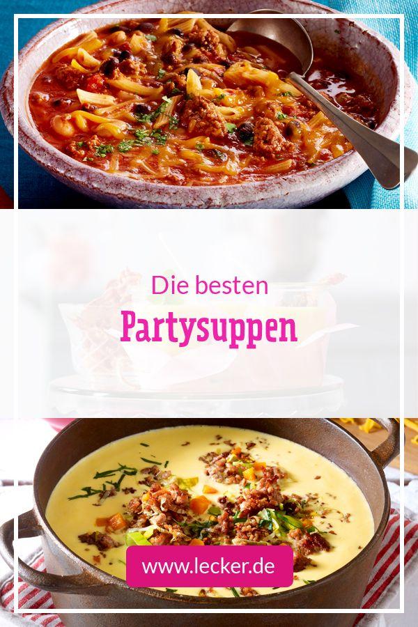 Partysuppen - die besten Rezepte für lange Nächte | LECKER