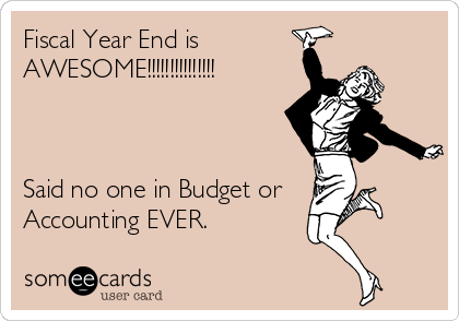 End Of Fiscal Year Funny Google Search Accounting Humor End Of Year Quotes Fiscal Year