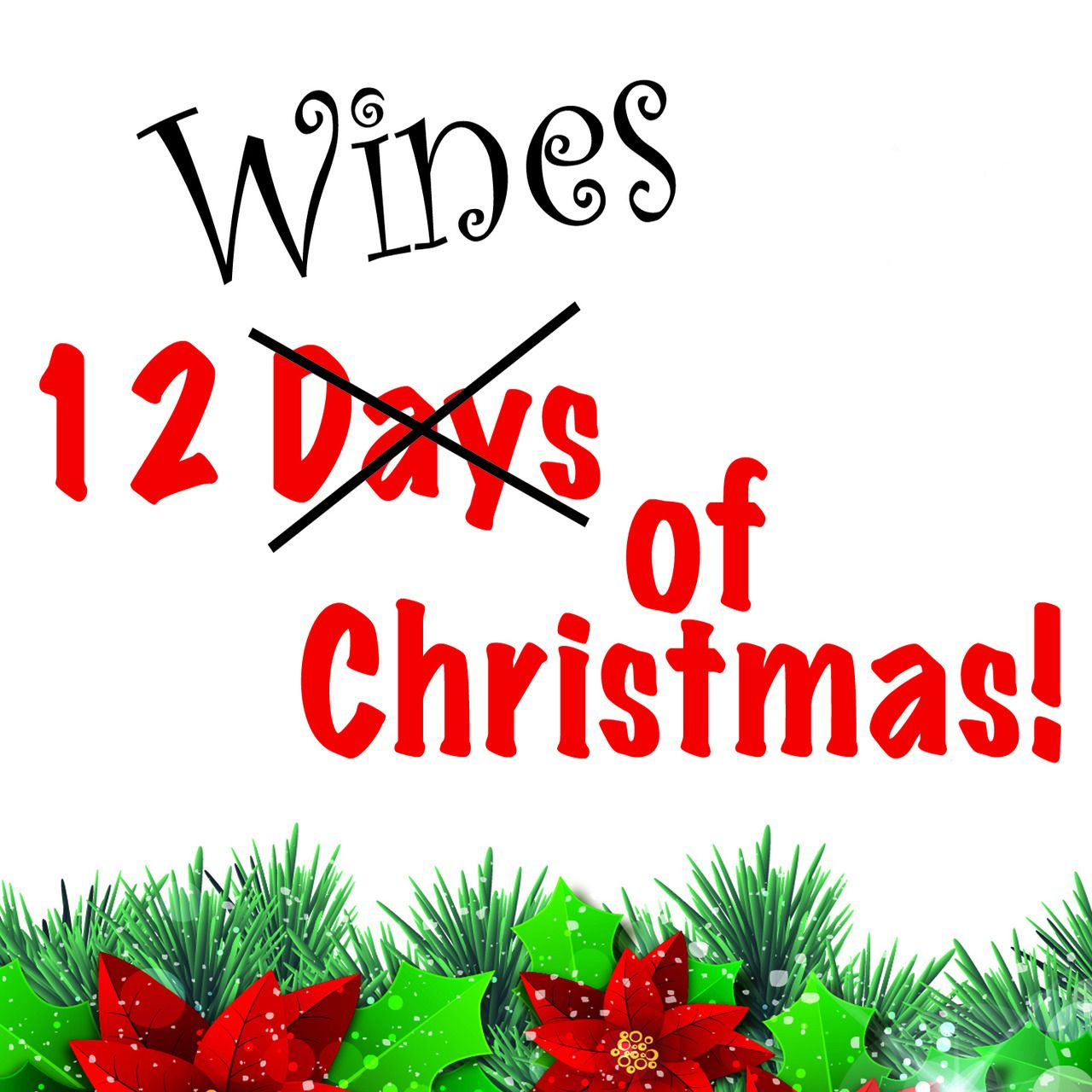 12 Wines of Christmas Inspired by the classic Christmas carol The 12 ...