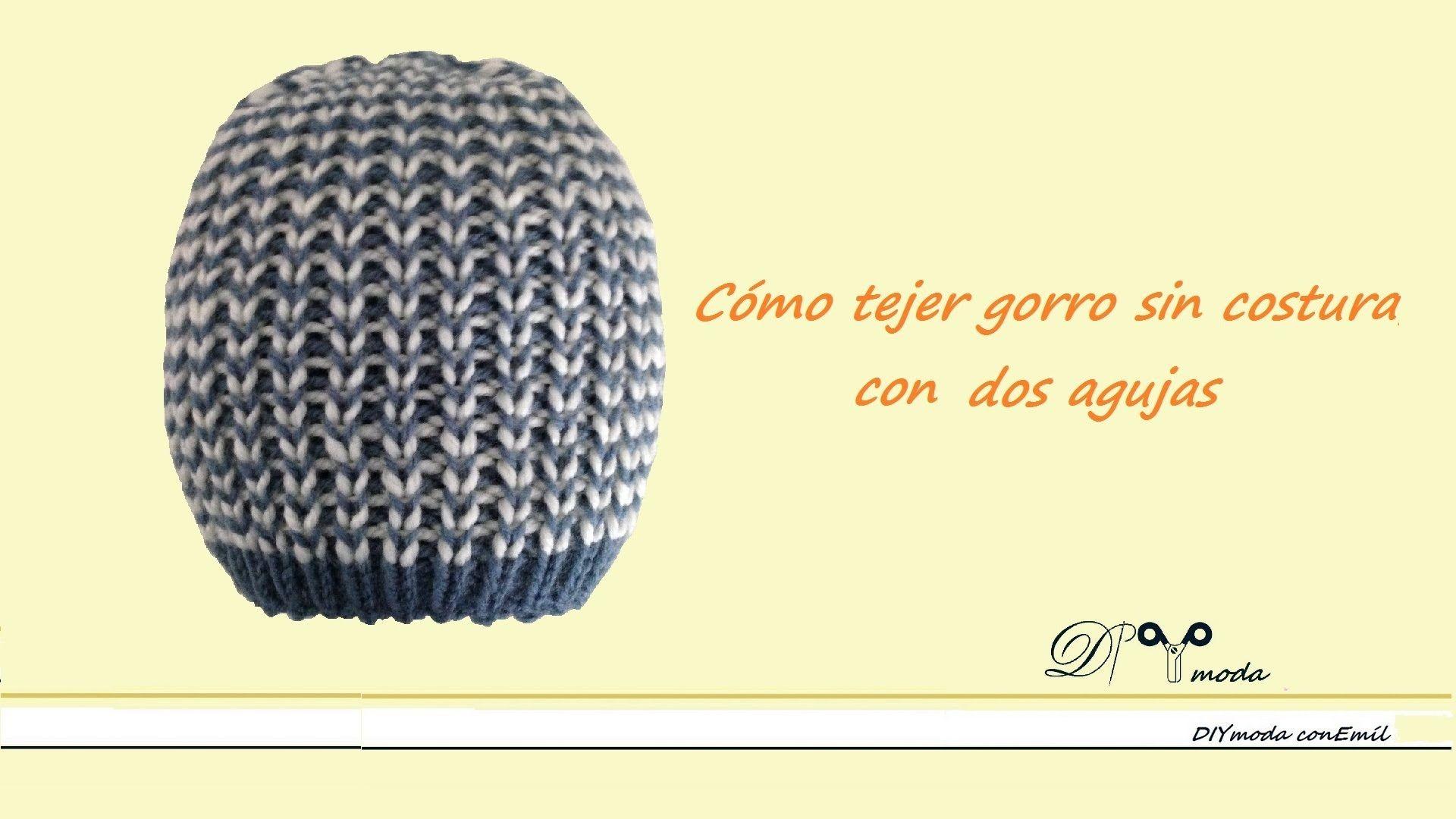 GORRO   Cómo tejer un gorro elástico sin costura con dos agujas ... f7b1495c55a