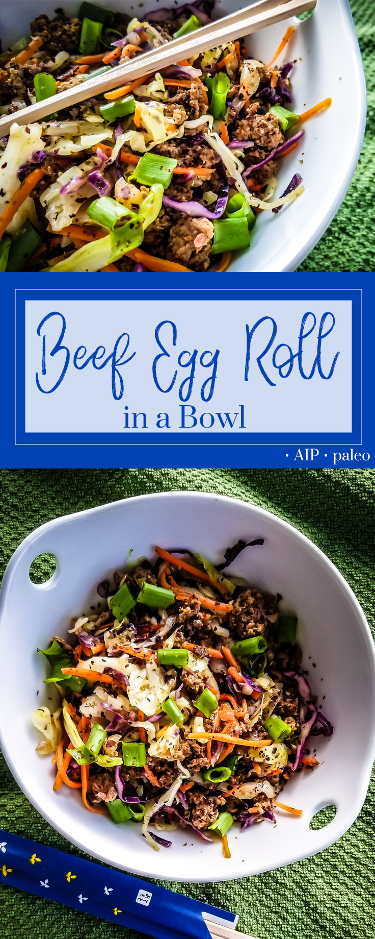 Beef AIP Egg Roll in a Bowl