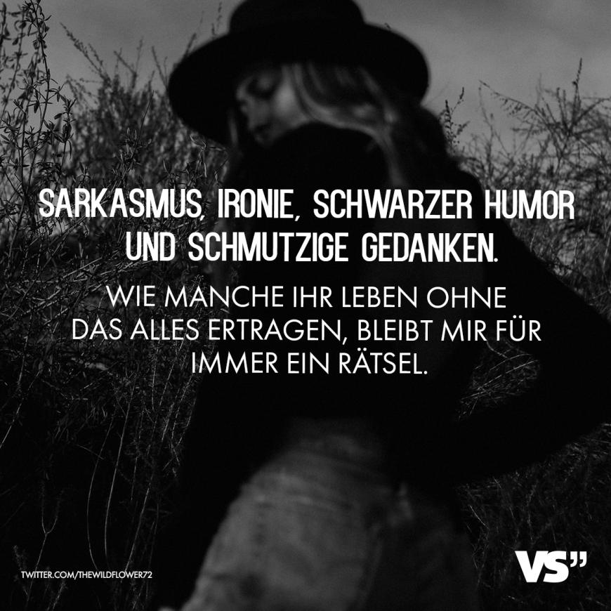Sarkasmus Ironie Schwarzer Humor Und Schmutzige Gedanken Wie